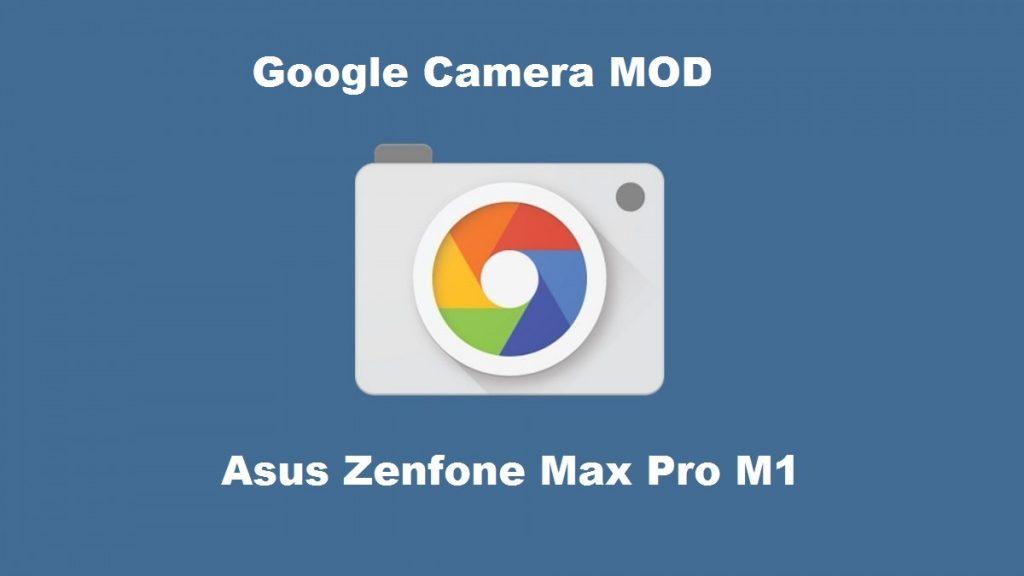 Cara Install GCam di Asus Zenfone Max Pro M1 Tanpa Root