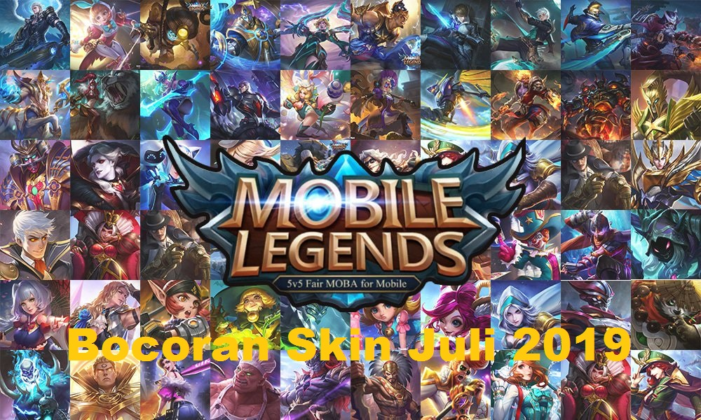 Bocoran Skin Mobile Legends Juli 2019