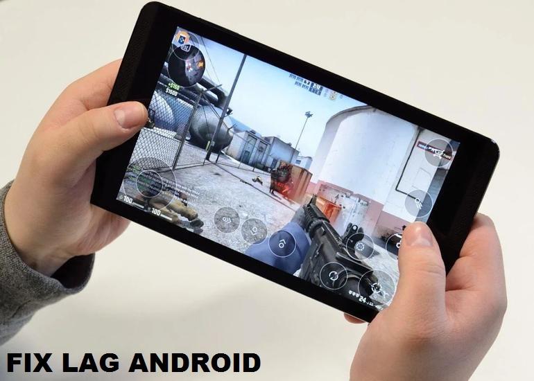 Cara Jitu Mengatasi Lag di Android Saat Main Game