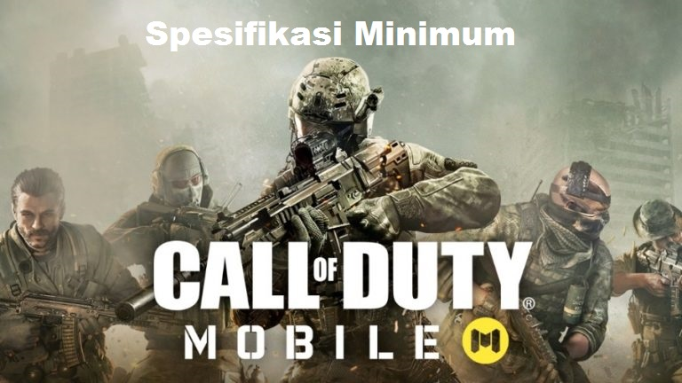 Spesifikasi HP Android Untuk Main Call Of Duty Mobile