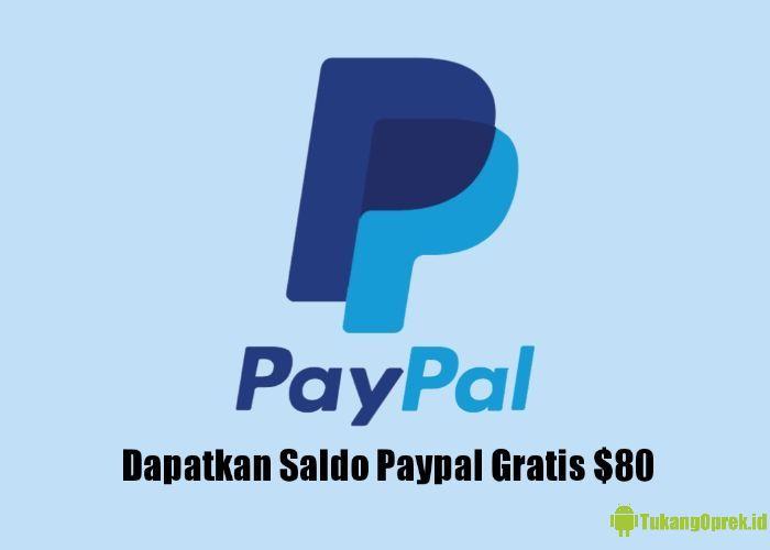 Cara Dapatkan Saldo Paypal Gratis $80 Mei 2020