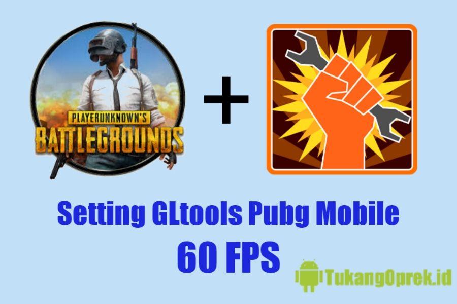 Cara Setting GLtools Pubg Mobile