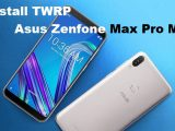 Cara-Install-TWRP-Asus-Zenfone-Max-Pro-M1