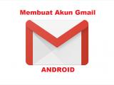 Cara-Membuat-Email-Gmail-di-Android
