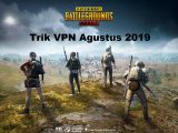 Trik-VPN-Pubg-Mobile-Agustus-2019-Event